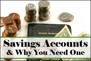 Savings Accounts & Why You Need One