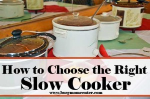 Slow Cooker Cooking – How to Choose the Right One