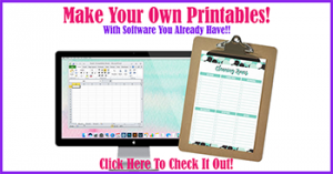 How To Make Your Own Printable